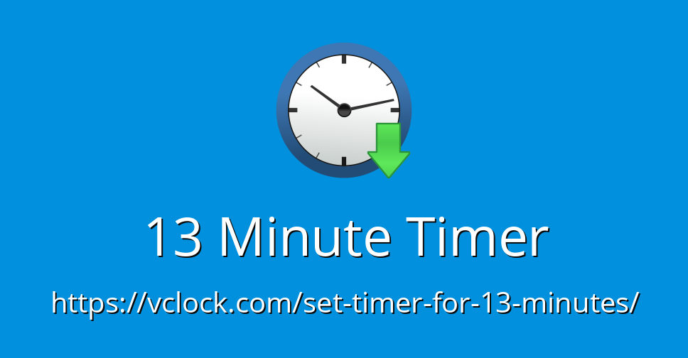 13 Minute Timer - Online Timer - Countdown