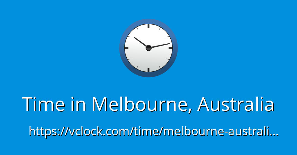 Uhrzeit Melbourne