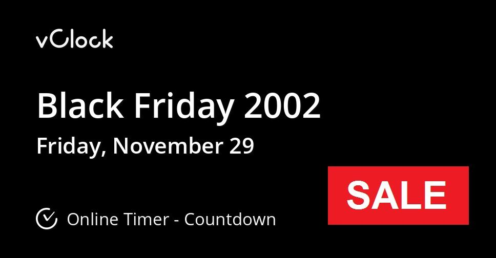 When Is Black Friday 2002 Countdown Timer Online Vclock