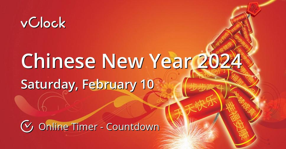 When is Chinese New Year 2024 - Online Timer - vClock