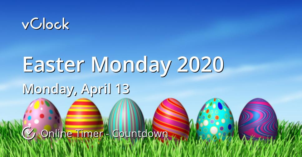 Easter Monday 2020