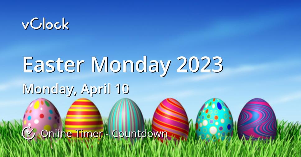 Easter Monday 2023