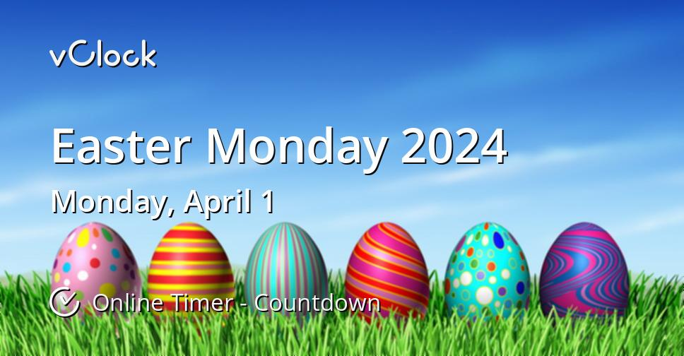 Easter Monday 2024