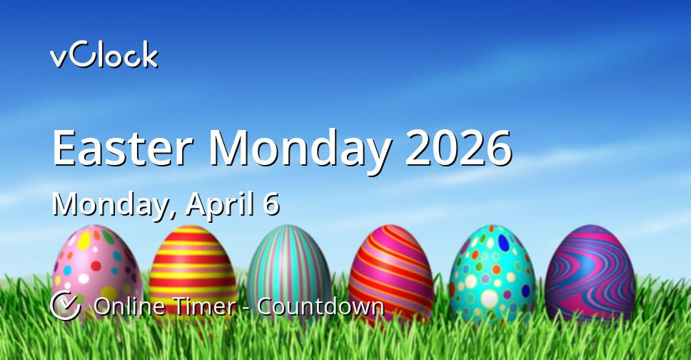 Easter Monday 2026