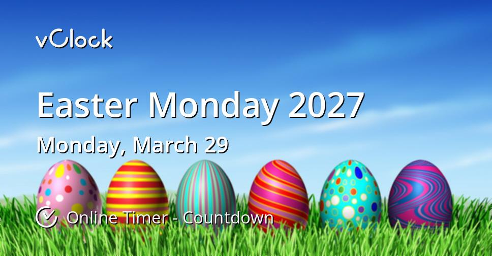 Easter Monday 2027
