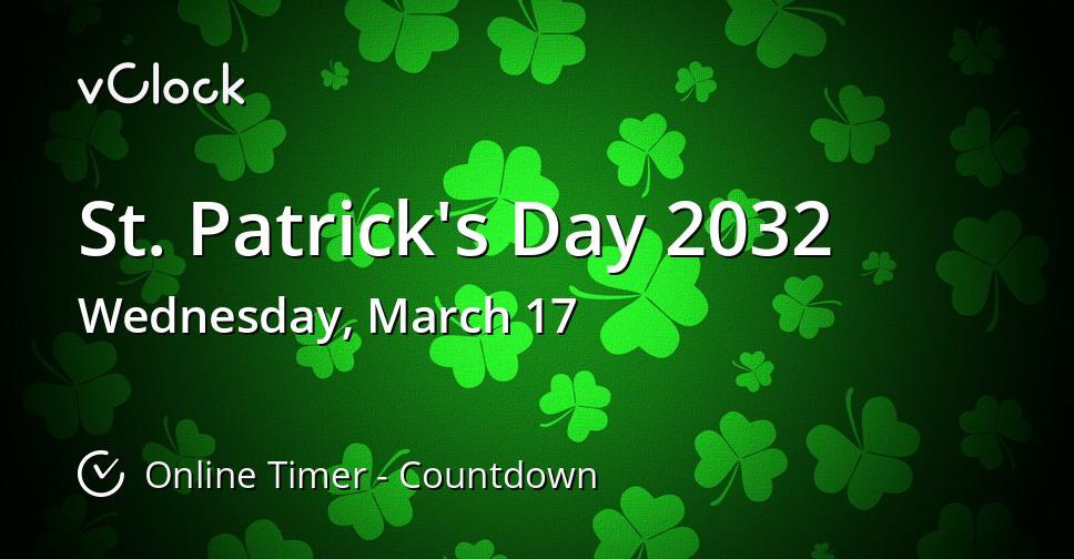 St. Patrick's Day 2032