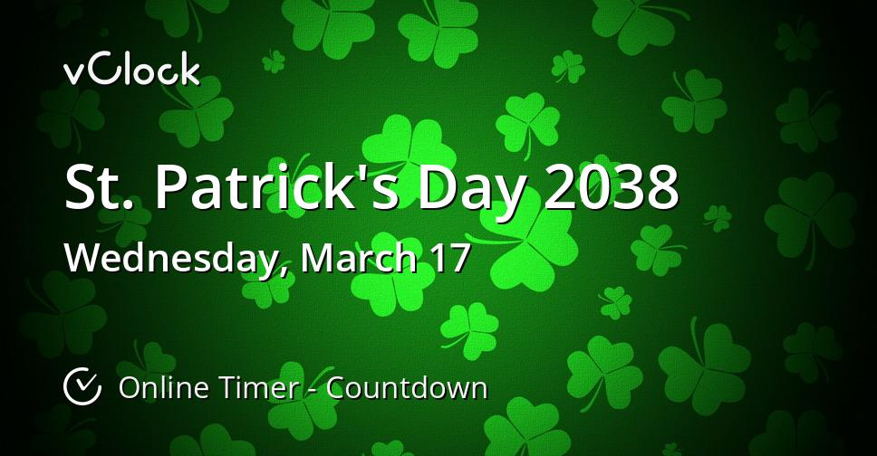 St. Patrick's Day 2038