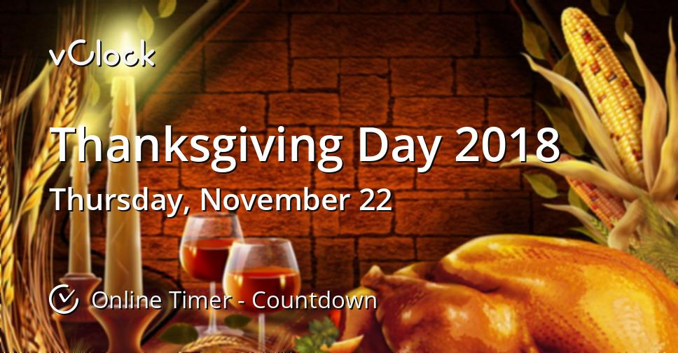 when is thanksgiving day 2018 online timer