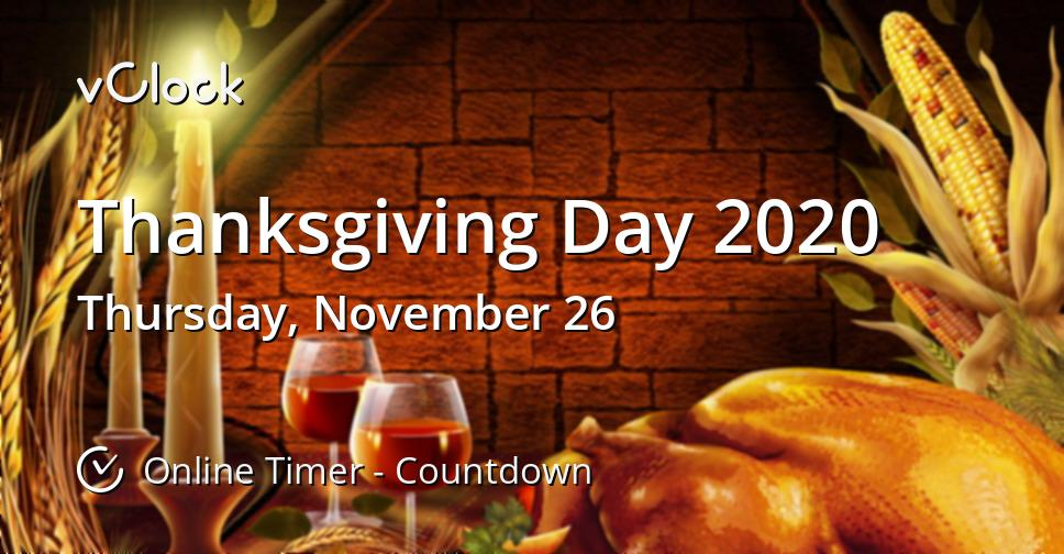 When Is Thanksgiving Day 2020 Online Timer