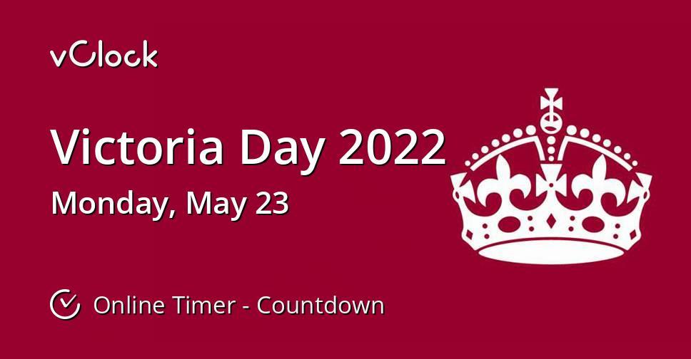 Victoria Day 2022